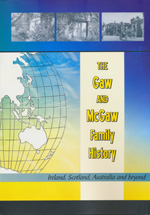 The Gaw and McGaw Family History